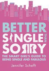 Better Single Than Sorry Book PDF