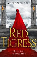 Red Tigress (Blood Heir Trilogy, Book 2)