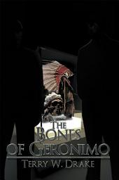 The Bones of Geronimo