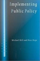 Implementing Public Policy: Governance in Theory and in Practice