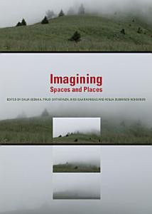Imagining Spaces and Places PDF