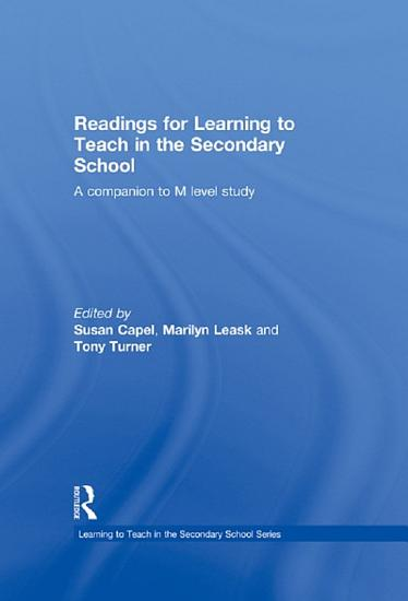 Readings for Learning to Teach in the Secondary School PDF