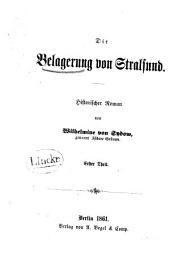 Die Belagerung von Stralsund: historischer Roman, Teil 1