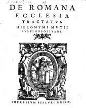Hieronymi Mutii De romana ecclesia tractatus