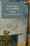 The Practical Turn in Political Theory PDF