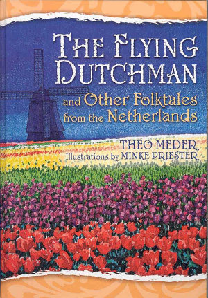 The Flying Dutchman and Other Folktales from the Netherlands PDF