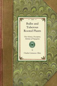 Bulbs and Tuberous-Rooted Plants Book
