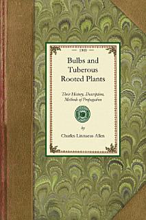 Bulbs and Tuberous Rooted Plants Book