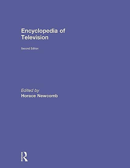 Encyclopedia of Television PDF