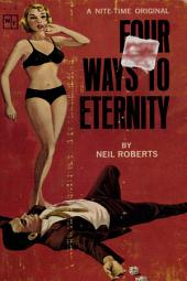 Four Ways To Eternity