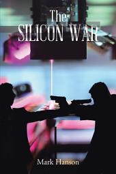 The Silicon War