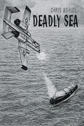 Deadly Sea