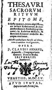 Thesauri sacrorum rituum epitome continens selecta quaeque notatu dignissima, ex intimis rubricarum et animadversionum Bartholomaei Gavanti in rubricas