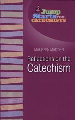 Reflections on the Catechism