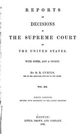 Reports of Decisions in the Supreme Court of the United States: With Notes, and a Digest, Volume 12