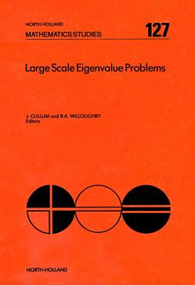 Large Scale Eigenvalue Problems