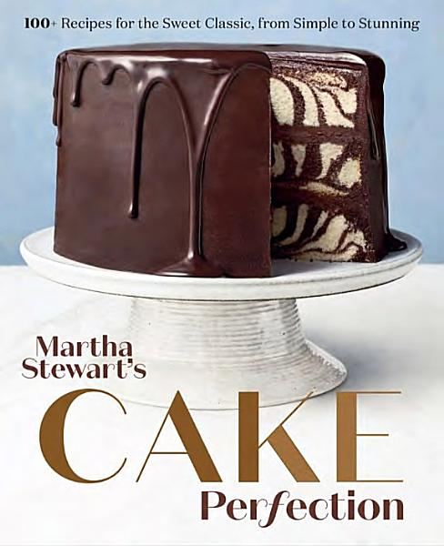 Download Martha Stewart s Cake Perfection Book