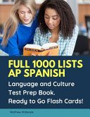 Full 1000 Lists Ap Spanish Language And Culture Test Prep Book Ready To Go Flash Cards  Book PDF