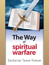 The Way of Spiritual Warfare