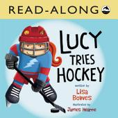 Lucy Tries Hockey Read-Along