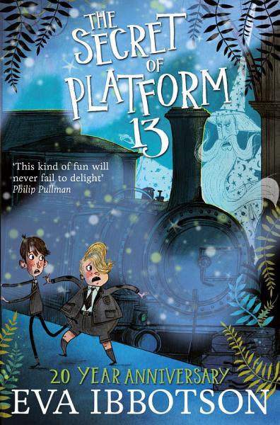 Download The Secret of Platform 13 Book