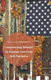 Constructing Identity in Iranian-American Self-Narrative