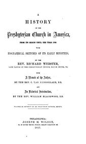 A History of the Presbyterian Church in America: From Its Origin Until the Year 1760, with Biographical Sketches of Its Early Ministers