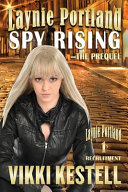 Laynie Portland, Spy Rising