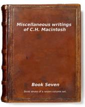 Miscellaneous writings of C.H. Macintosh: Book Seven