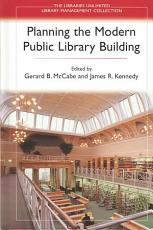 Planning the Modern Public Library Building PDF