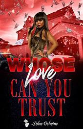 Whose Love Can You Trust