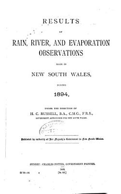 Meteorology of New South Wales  Results of Rain  River  and Evaporation Observations Made in New South Wales PDF