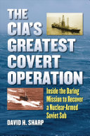 The CIA s Greatest Covert Operation