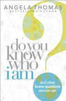 Do You Know Who I Am  PDF