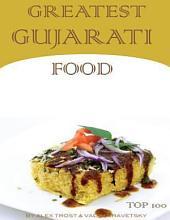 Greatest Gujarati Food: Top 100