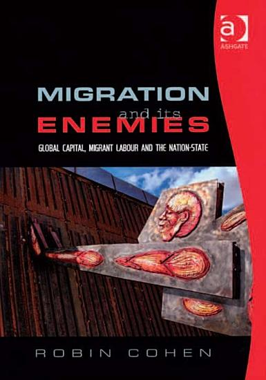 Migration and its Enemies PDF