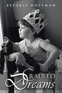 Cradled Dreams PDF