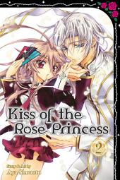 Kiss of the Rose Princess: Volume 2