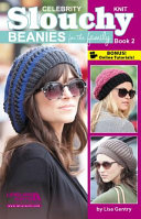 Download Celebrity Knit Slouchy Beanies for the Family Book
