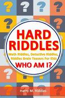 Hard Riddles