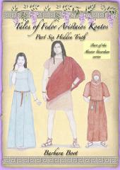 Tales of Fedor Aristaios Kontos Part Six Hidden Truth: Part of the Master Guardian series
