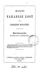Milton's Paradise lost and Paradise regained, with notes by J. Edmondston