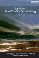 Land and Post-Conflict Peacebuilding