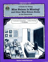 A Guide For Using Miss Nelson Is Missing In The Classroom