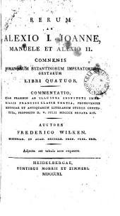 Rerum ab Alexio i., Joanne, Manuele et Alexio ii. Comnenis Romanorum Byzantinorum imperatoribus gestarum libri quatuor