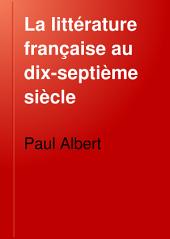 La littérature française au dix-septième siècle: Volume3