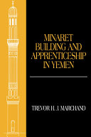 Minaret Building and Apprenticeship in Yemen