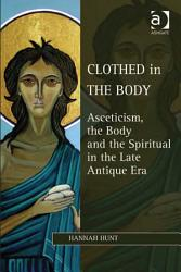 Clothed in the Body PDF