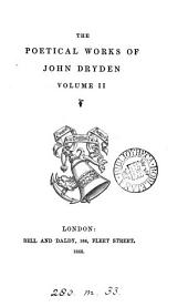The Poetical Works of John Dryden ..