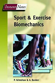 Instant Notes in Sport and Exercise Biomechanics Book